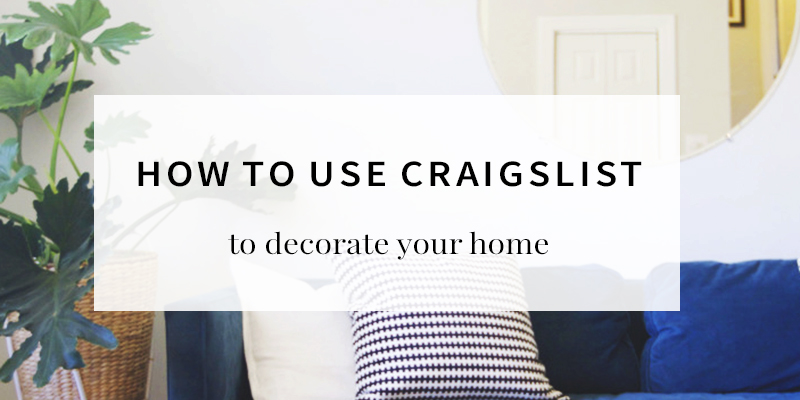 The Best 10+ Tips for Decorating with Craigslist