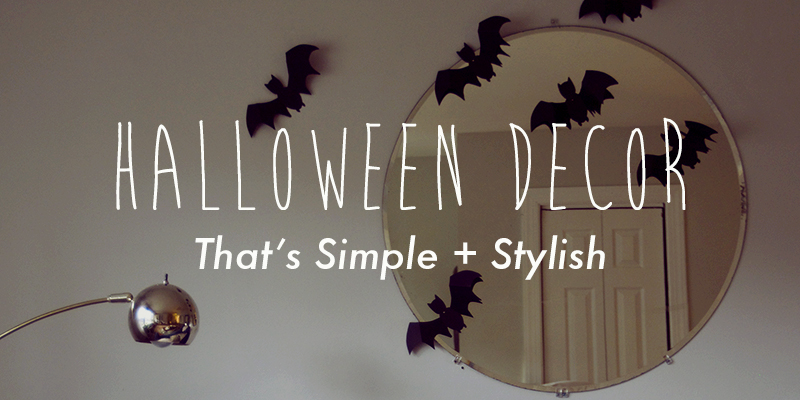 Simple + Stylish Halloween Decor