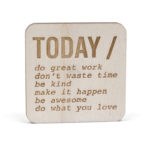 Moorea Seal Wooden Magnet Inspiration Quote