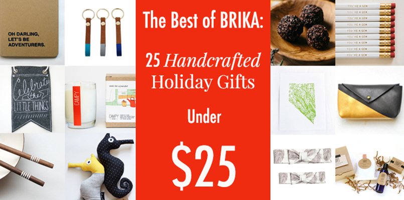 The Best of BRIKA: 25 Holiday Gifts Under $25