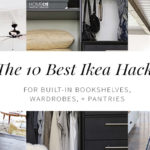 The 10 Best Ikea Hacks For Built In Bookshelves, Wardrobes, And Pantries